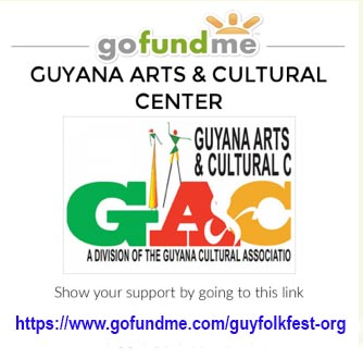 SUPPORT THE PROGRAMS  OF GUYANA ARTS & CULTURAL CENTER